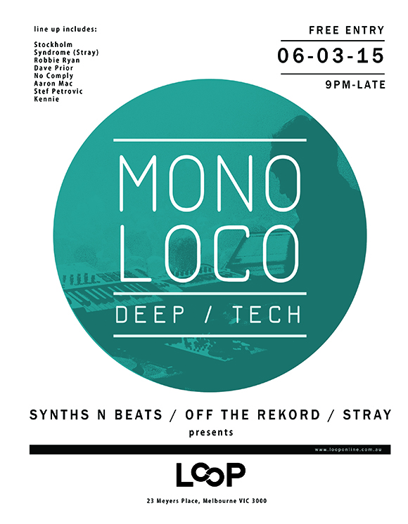 Mono Loco Poster Loop-Meyers Place