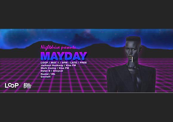 Nightdrive May Day Loop Bar