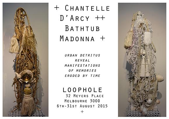 Bathtub Madonna LoopHole Chantelle D'Arcy Loop- Meyers Place