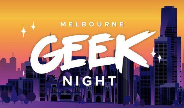 Melbourne Geek Night