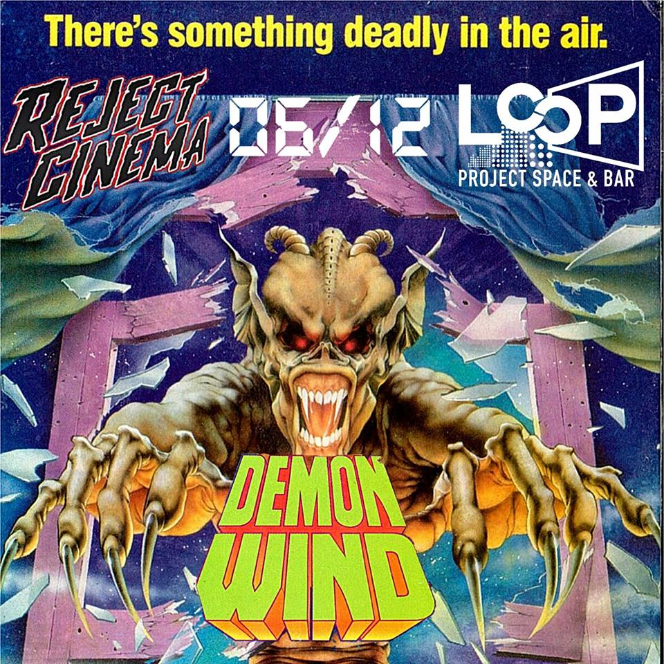 Reject Cinema #67: DEMON WIND (1990)