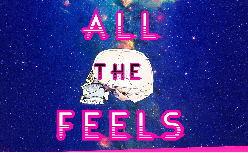 All The Feels - Mental Illness/Health Fundraiser