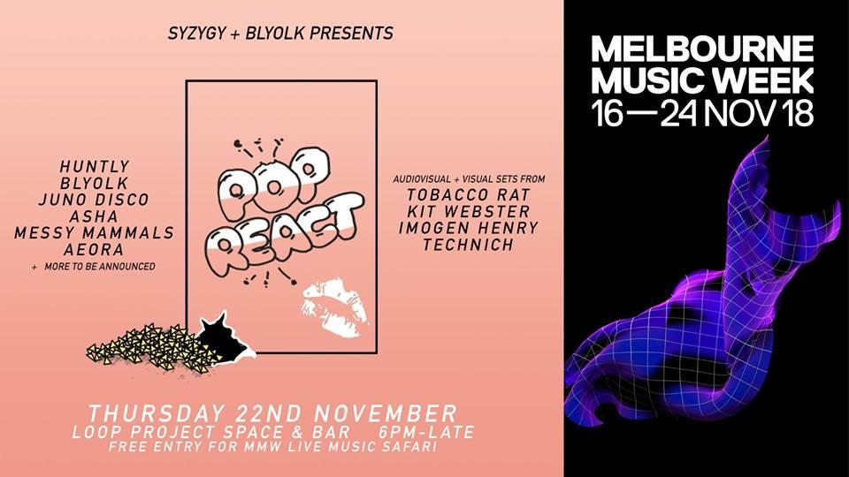 MMW: Pop React w/ Huntly, Blyolk, Juno Disco + More - Loop Project