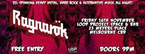 ragnarok metal alternative nightclub at LOOP Project space and bar melbourne cbd