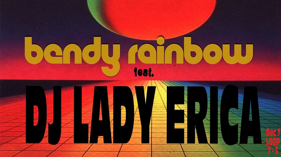 Bendy Rainbow feat. DJ Lady Erica