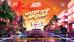 Laser Highway: Water And Bridges - NSW / Voin - GER / Hysteric