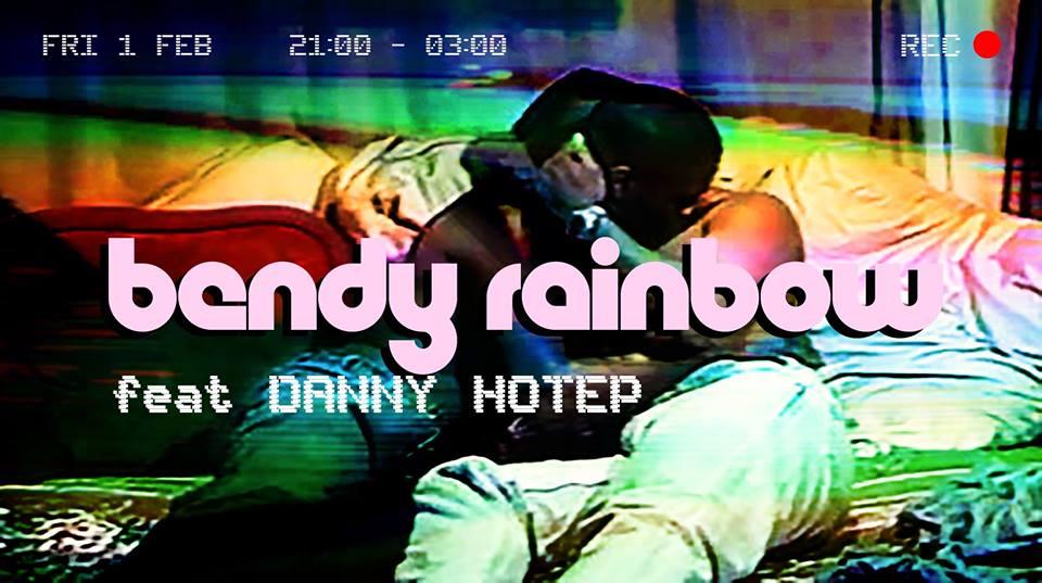 Bendy Rainbow feat. Danny Hotep