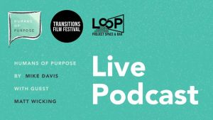 humans-purpose-live-podcast-transitions-film-festival-loop-project-space-bar-melbourne