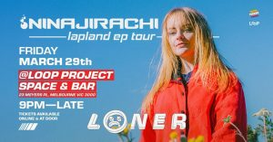 Loner-EP-launch-LOOP-projec-space-melbourne