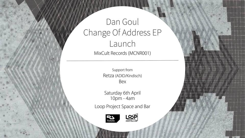 Dan Goul EP Launch- MixCult Records (MCNR001)