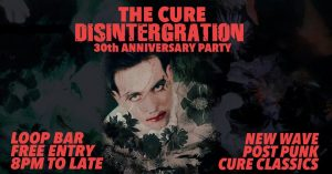 the-cure-disintegration-party
