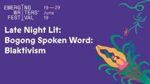 Late Night Lit: Bogong Spoken Word: Blaktivism