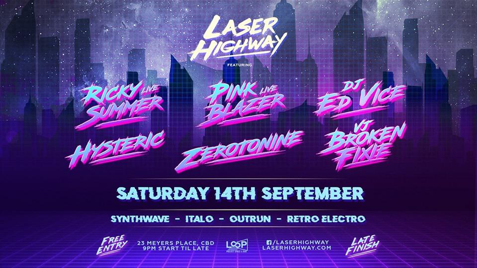 Laser Highway ft. Ricky Summer & Pink Blazer Live + 3 DJs