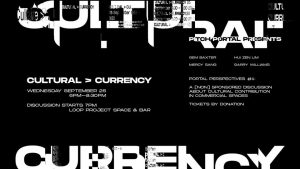 Pitch Portal presents: Cultural > Currency