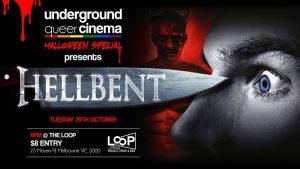 Underground Queer Cinema Presents: HellBent LOOP Bar Melbourne