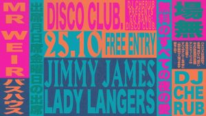 Go Bang: Disco Club w/ Jimmy James, Mr Weir + Lady Langers Loop Bar Melbourne