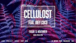 Cellulost Feat. Joey Coco