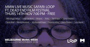 MMW Live Music Safari: LOOP ft. Dead End Film Festival