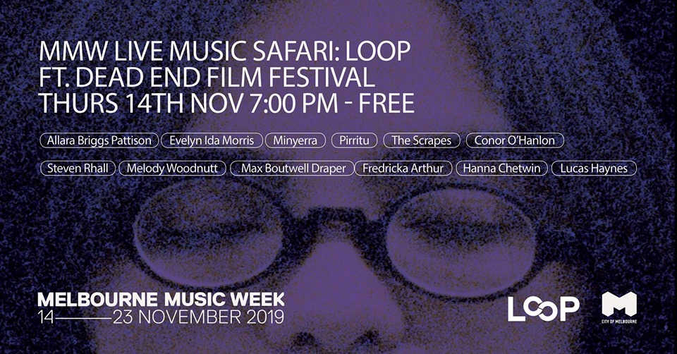 MMW Live Music Safari: LOOP ft. Dead End Film Festival