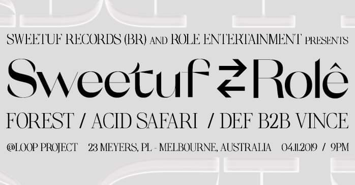 Sweetuf x Rolê presents Acid Safari at LOOP