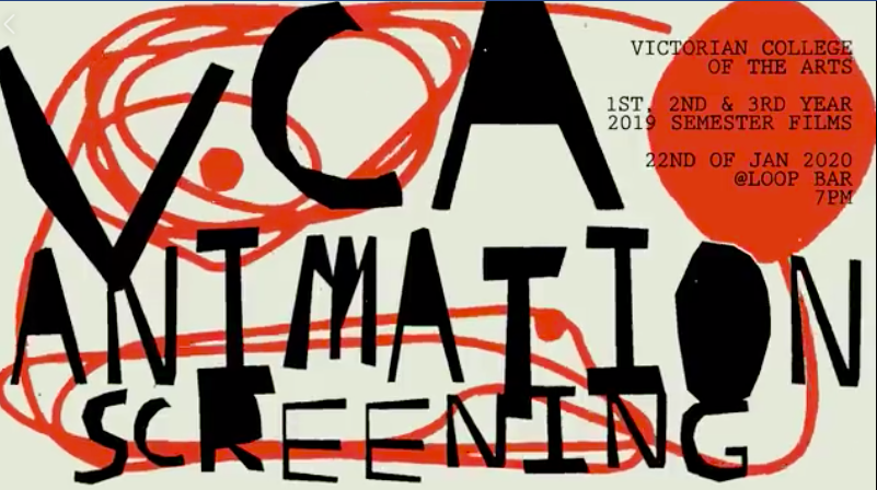 VCA 1st, 2nd and 3rd Year Animation Screening at LOOP