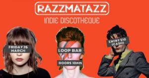 Razzmatazz Indie Disco - March