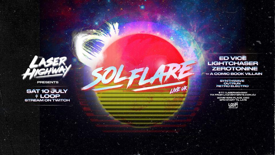 Laser-Highway-ft.-Sol-Flare-Live-Lightchaser-Ed-Vice-LOOP-Project-Space-Melbourne